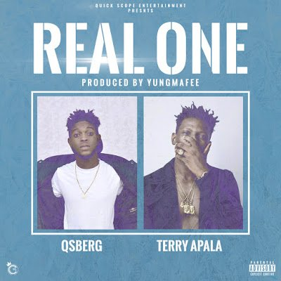 Qsberg Ft. Terry Apala - Real One + Keep Everything 1k (EP) ​