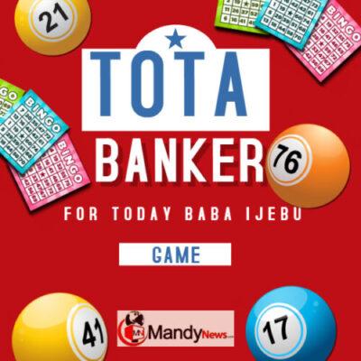 Baba-Ijebu-Banker-For-Tota-Today-scaled