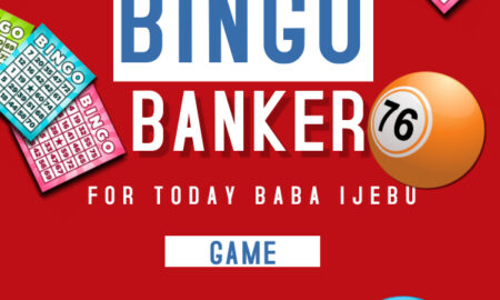 Baba Ijebu Bingo Banker For Today