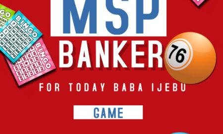 Baba Ijebu MSP Banker For Today