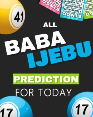 all baba ijebu prediction for today