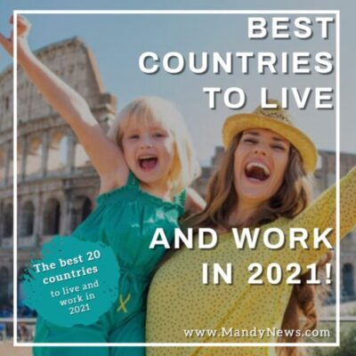 best countries to relocate and work in 2021
